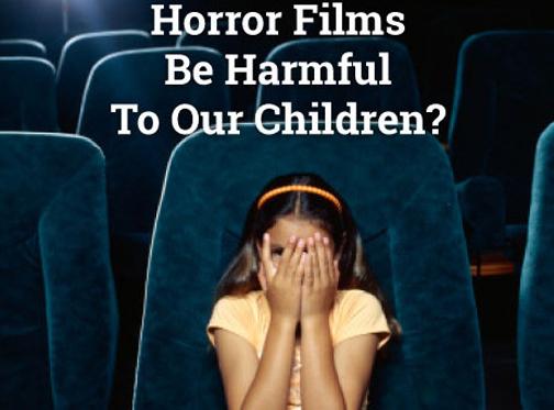 تاثیر فیلم ترسناک روی کودک,اثرات فیلم روی کودکان